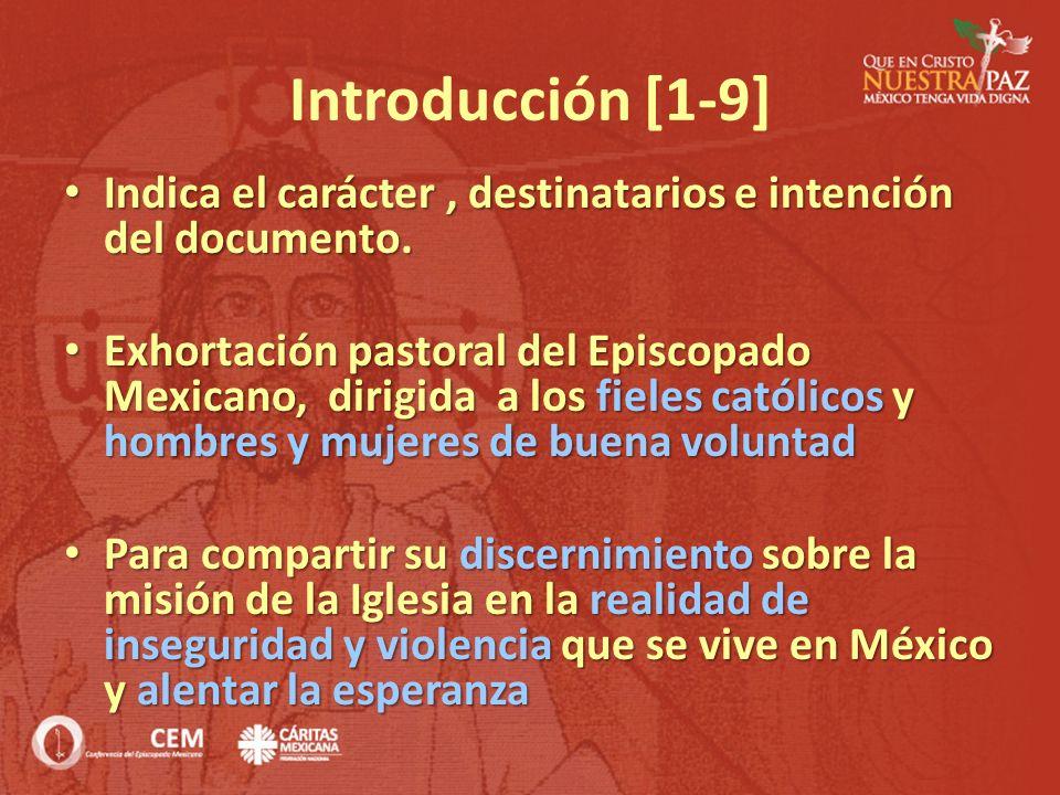 Introducción [1-9] Indica el carácter , destinatarios e intención del documento.